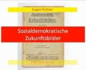 Sozialdemokratische Zukunftsbilder